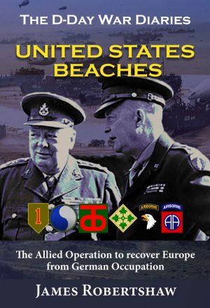 """""""D-Day War Diaries: U.S. Beaches"""""""